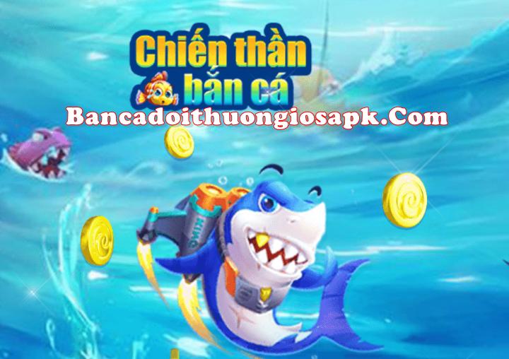 Tải Chiến thần bắn cá apk ios