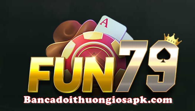 Tải Game Fun79 vip